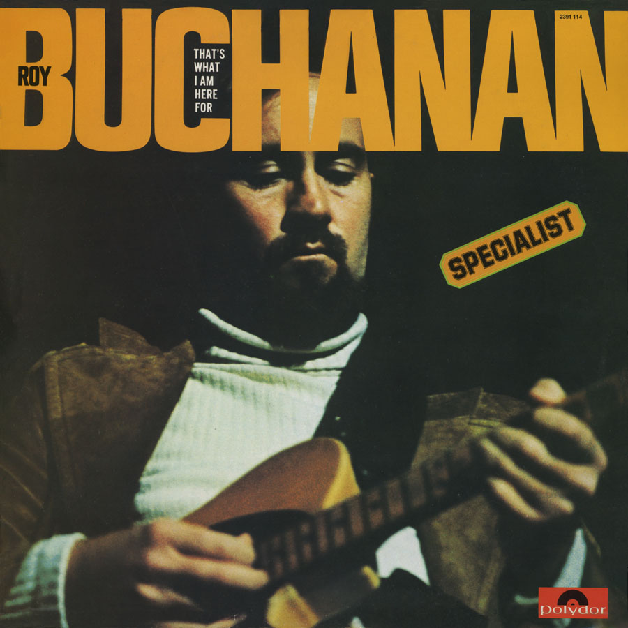 roy buchanan lp that's what i am here for france front