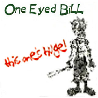 one eyed bill picture this one's huge