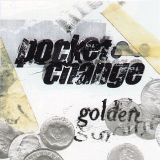 pocket change cd golden