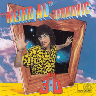 weird al jankovic cd in 3d