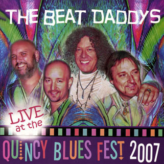 beat daddys cd quincy blues festival