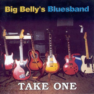 big belly's blues band cd take one front