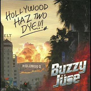 buzzy juse cd hollywood haz two die