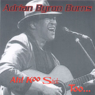 adrian byron burns cd ah koo stick too front