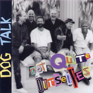 dog talk cd not quite ourselves