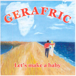 gerafric cd let's make a baby front