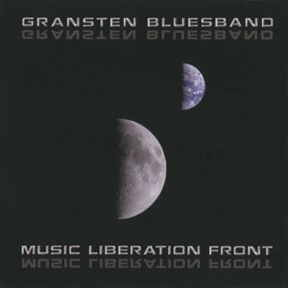 gransten blues band music liberation front front