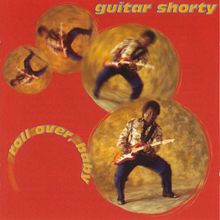guitar shorty cd roll over baby