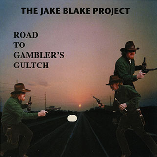 jake blake project cd to gambler's gultchfront