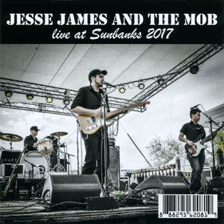 jesse james and the mob cd live at sunbanks 2017 front