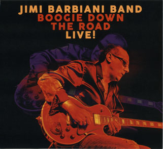 jimi barbiani band boogie down the road live front