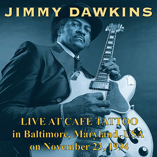 jimmy dawkins live at cafe tattoo front