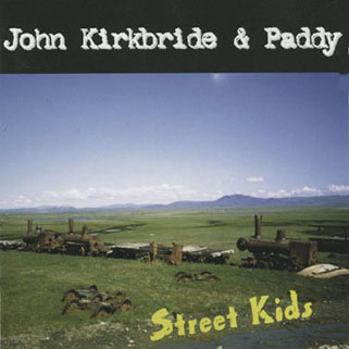 john kirkbride and paddy cd street kids front