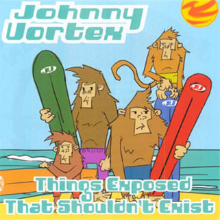 johnny vortex cd things exposed that shouldn't exist front