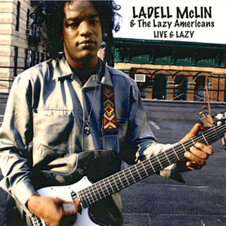 ladell mclin cd live and lazy front