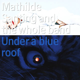 mathilde santing cd under a blue roof