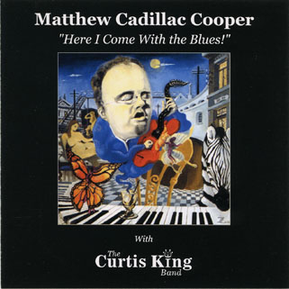 matthew cadillac cooper cd here i come with the blues