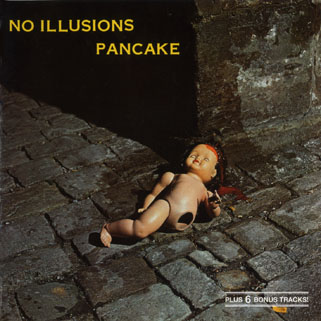 pancake cd no illusions front