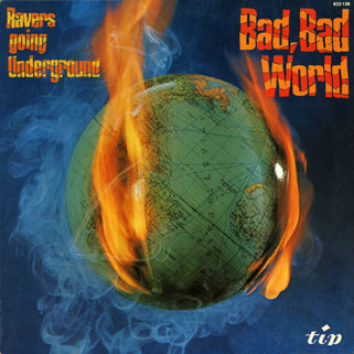 ravers lp bad bad world