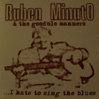 ruben minuto cd i hate to sing the blues front