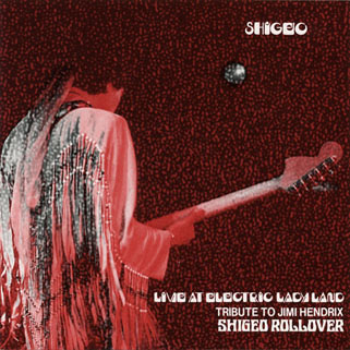 shigeo rollover live at electric ladyland front