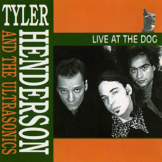 tyler henderson and the ultrasonics cd live at the dog front