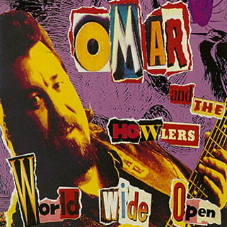 omar and the howlers cd world wide open front