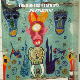 riviera playboys cd go primal front