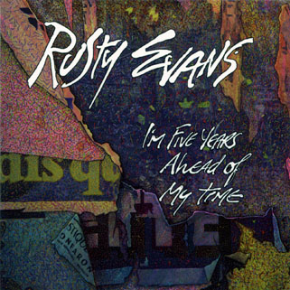 rusty evans cd i'm 5 years ahead of my time front