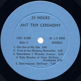 ant trip ceremony lp CRC 24 hours label 2