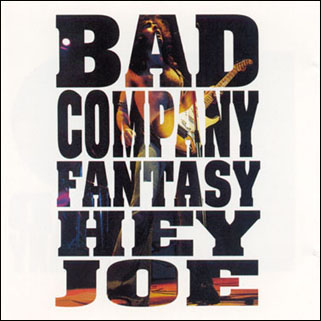 bad company fantasy hey joe front