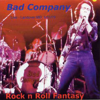 bad company rock n roll fantasy front