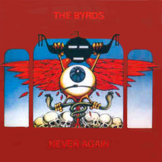byrds cd never again monterey front