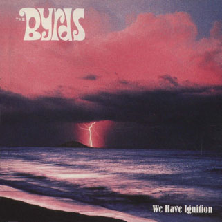 byrds cd we have ignition front