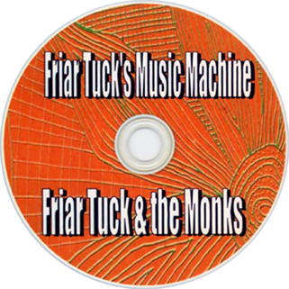 friar tucks and the monks cd music machine label