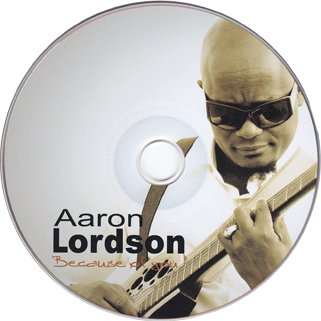 aaron lordson cd because of you label