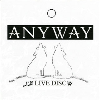 anyway cd live disc