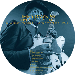 jimmy dawkins live at cafe tattoo label 2