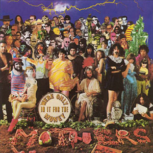 mothers of invention lp we're onlyin it for the money