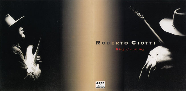 roberto ciotti cd king of nothing sleeve out