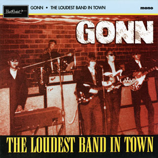 gonn lp loudest band in town front