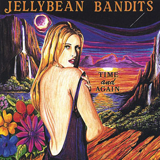 jelly bean bandits cd time and again front