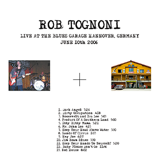 rob tognoni live at blues garage hannover germany 2006 label