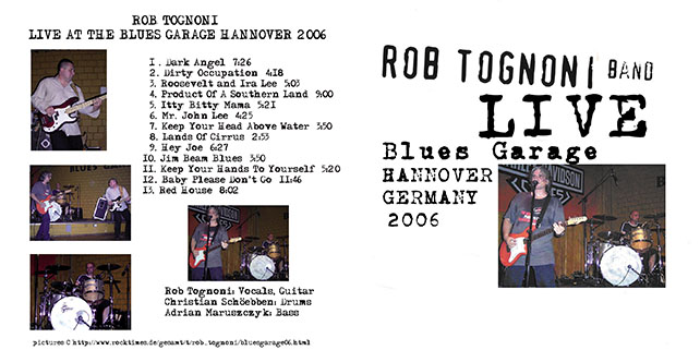 rob tognoni live at blues garage hannover germany 2006 cover out