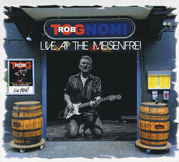 rob tognoni live at the meisenfrei front