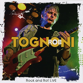 rob tognoni rock and roll live front