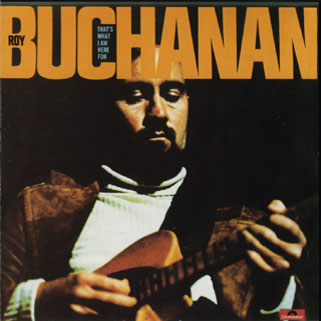 roy buchanan cd that's what i am here for  front