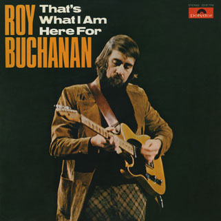 roy buchanan that's what i am here for spain  front