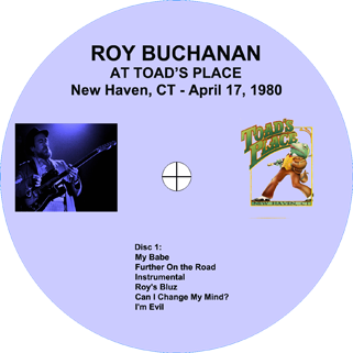 roy buchanan 1980 04 17 toad's place new haven label 1