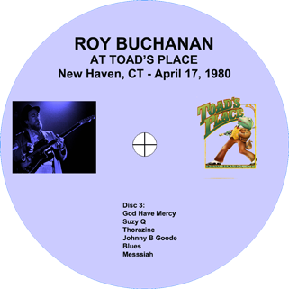 roy buchanan 1980 04 17 toad's place new haven label 3